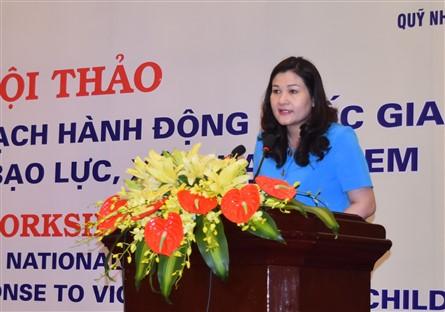 Hội thảo Xây dựng Kế hoạch hành động Quốc gia phòng, chống bạo lực, xâm hại trẻ em